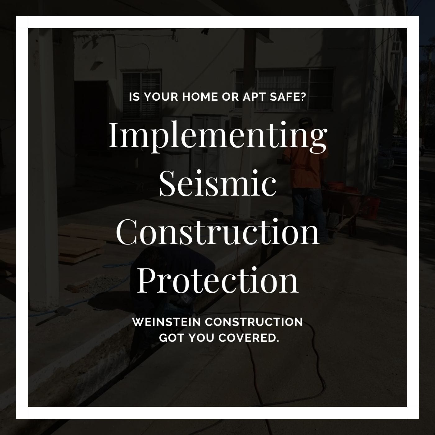 Implementing Seismic Construction Protection (1)